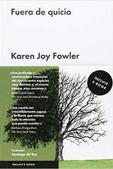 Fuera de quicio - Karen Joy Fowler - Malpaso