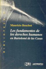 Los Fundamentos de los derechos humanos en Bartolomé de las Casas - Mauricio Beuchot - Anthropos