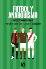 Fútbol y anarquismo - Miguel Fernández Ubiría - Catarata