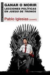 Ganar o morir - Pablo Iglesias Turrión - Akal