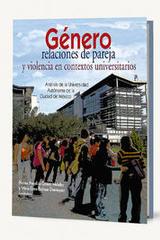 Género, relaciones de pareja y violencia en contextos universitarios -  AA.VV. - Itaca