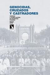 Genocidas, cruzados y castradores - Miquel Izard - Catarata