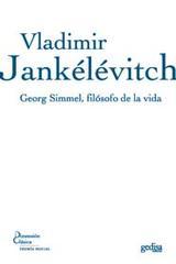 Georg Simmel, filósofo de la vida - Vladimir Jankélévitch - Editorial Gedisa