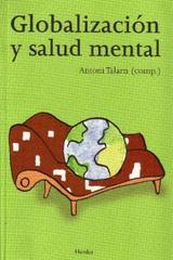Globalización y salud mental - Antoni Talarn - Herder