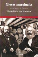 """Glosas marginales sobre la obra de Bakunin """"El estatismo y la anarquía"""" - Karl Marx - La voz de la anarquía"""