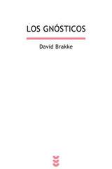 Los gnósticos - David Brakke - Ediciones Sígueme