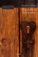 El Gobierno de las emociones - Victoria Camps - Herder
