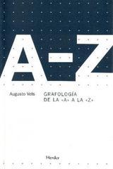 "Grafología de la ""A"" a la ""Z"" - Augusto Vels - Herder"