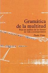Gramática de la multitud - Paolo Virno - Traficantes de sueños