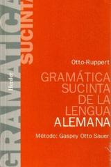 Gramática sucinta de la lengua alemana - Rupert Snell - Herder