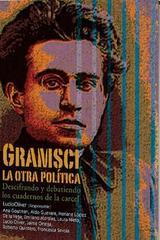 Gramsci, la otra política -  AA.VV. - Itaca