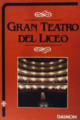 Gran teatro del liceo - Roger Ailer -  AA.VV. - Otras editoriales