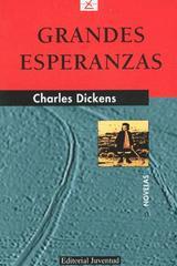 Grandes esperanzas (6a edición) - Charles Dickens - Editorial Juventud