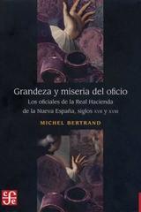 Grandeza y miseria del oficio - Michel Bertrand - Colmich