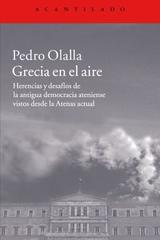 Grecia en el aire - Pedro Olalla - Acantilado