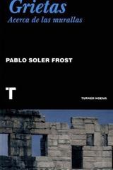 Grietas - Pablo Soler Frost - Turner