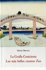 La grulla Cenicienta. Los más bellos cuentos Zen - Henri Brunel - Olañeta