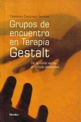 Grupos de encuentro en Terapia Gestalt - Celedonio Castanedo Secadas - Herder
