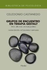 Grupos de encuentro en terapia Gestalt (NE) - Celedonio Castanedo Secadas - Herder