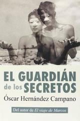El guardián de los secretos - Óscar Hernández Campano - Egales