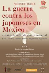 La guerra contra los japoneses en México - Sergio Hernández Galindo - Itaca