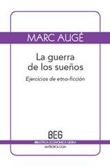 La guerra de los sueños - Marc Augé - Editorial Gedisa