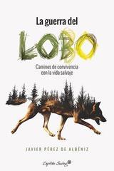 Guerra del lobo - Javier Pérez de Albéniz - Capitán Swing