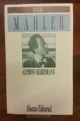 Guía de Mahler - Alphons Silbermann - Alianza editorial