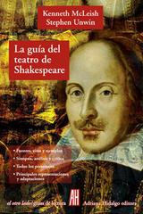 La guía del teatro de Shakespeare - Kenneth McLeish - Adriana Hidalgo