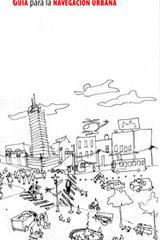 Guía para la navegación urbana - Iván Hernández Quintela - Ibero
