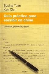 Guía práctica para escribir en chino - Boping Yuan - Herder