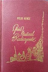 Guia musical del radioyente - Felix Herce -  AA.VV. - Otras editoriales