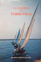 Habanera en Torre Vieja, La -  AA.VV. - Otras editoriales