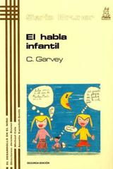 El habla infantil - Catherine Garvey - Morata