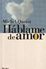 Háblame de amor - Michel Quoist - Herder
