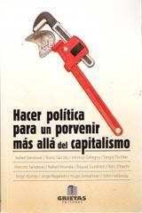 Hacer política para un porvenir más allá del capitalismo -  AA.VV. - Grietas editores