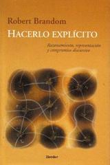 Hacerlo Explícito - Robert Brandom - Herder