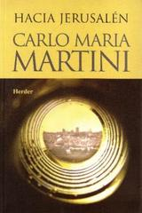 Hacia Jerusalén - Carlo Maria Martini - Herder