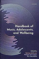 Handbook of music, adolescents and wellbeing -  AA.VV. - Oxford University Press
