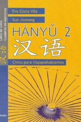 Hanyu 2, Chino para hispanohablantes - Eva Costa Vila - Herder