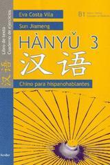 Hanyu 3, Chino para hispanohablantes - Eva Costa Vila - Herder