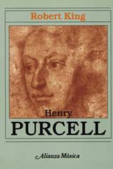 Henry Purcell - Robert King - Alianza editorial