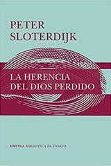 La herencia del Dios perdido - Peter Sloterdijk - Siruela