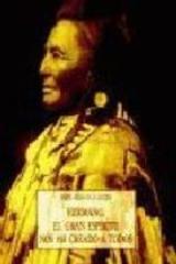 Hermano, el gran espíritu nos ha creado a todos -  Jefe Casaca Roja - Olañeta