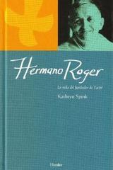 Hermano Roger - Kathryn Spink - Herder