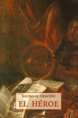 El Héroe - Baltasar Gracián - Olañeta