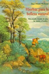 Hierbas para la belleza natural - Dian Dincin Buchman - Olañeta