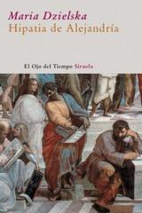 Hipatia de Alejandría - Maria Dzielska - Siruela