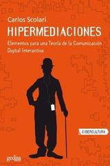 Hipermediaciones - Carlos Scolari - Editorial Gedisa