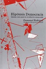 Hipótesis democracia - Emmanuel Rodríguez López - Traficantes de sueños